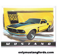 1969 boss 302 metal sign